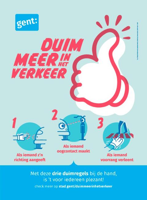 Affiche voor de hoffelijkheidscampagne 'Duim meer in het verkeer' voor Stad Gent